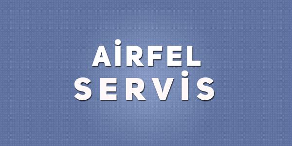 Özel Şişli Airfel Servis Merkezi